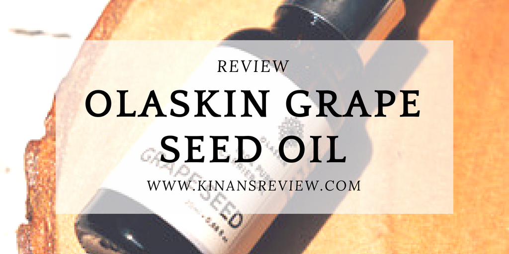 Review: Olaskin Grape Seed Oil